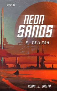 Neon Sands by Adam J Smith