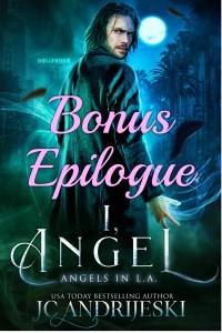 I, Angel - Free Epilogue! by JC Andrijeski