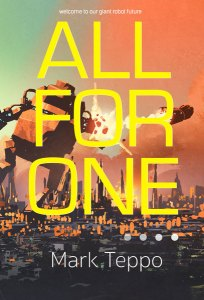 All For One by Mark Teppo