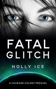 Fatal Glitch by Holly Ice
