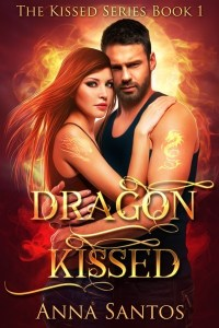 Dragon Kissed by Anna Santos