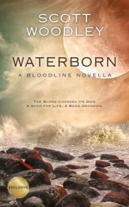 Waterborn: A Bloodline Novella by Scott Woodley