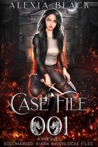 Case File 001: A prequel to Not a Dragon by Alexia Black