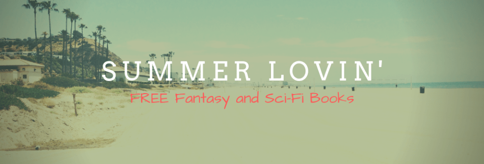 Summer Lovin' Fantasy and SciFi