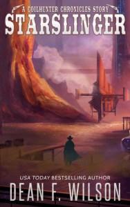 Starslinger by Dean F. Wilson