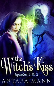 The Witch's Kiss Episode 1&2 by Antara Mann