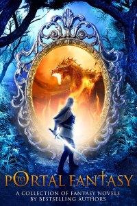 The Portal to Fantasy Anthology by Lisa Blackwood (Portal to Fantasy)