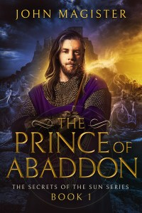 The Prince of Abaddon-Book 1  by John Magister