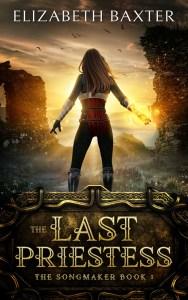 The Last Priestess by Elizabeth Baxter