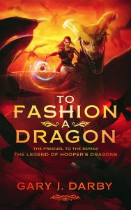 To Fashion a Dragon by pamela.darby@gmail.com
