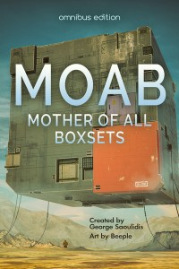 MOAB: Mother Of All Boxsets by George Saoulidis