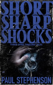 Short Sharp Shocks by Paul Stephenson