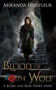 Blood of The Wolf by Miranda Honfleur