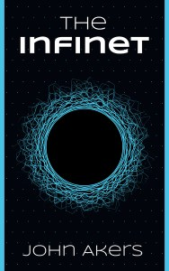 The Infinet by John Akers