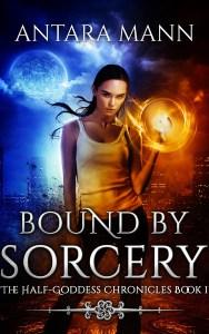 Bound by Sorcery by Antara Mann