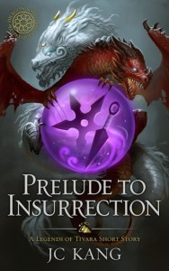 Prelude to Insurrection by JC Kang
