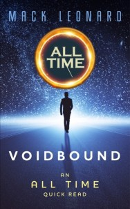 All Time: Voidbound (An All Time Quick Read)  by Mack Leonard