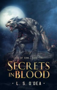 Lake of Sins: Secrets In Blood by L. S. O'Dea