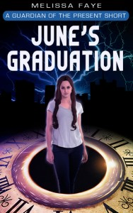 Guardian of the Present: June's Graduation by Melissa Faye