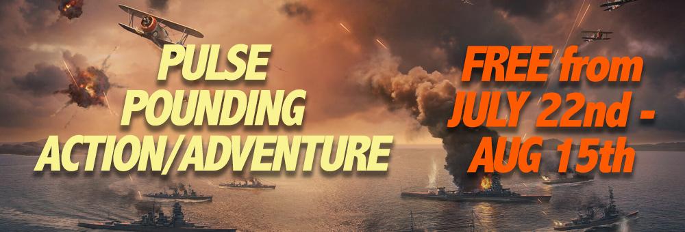 Pulse Pounding Action & Adventure