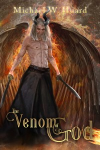 The Venom of God by Michael W. Huard