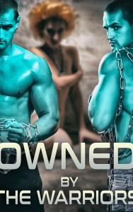 Owned By The Warriors by Daniella Wright
