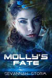 Molly's Fate by Sevannah Storm