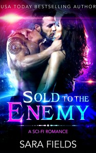 Sold to the Enemy by Sara Fields
