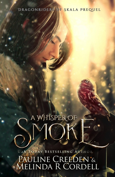 A Whisper of Smoke by Melinda R. Cordell