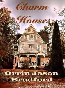 Charm house by Orrin Jason Bradford