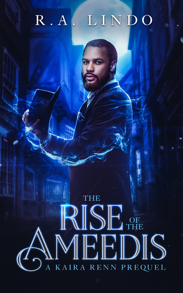 The Rise of the Ameedis (A Fantasy Prequel) by R.A. Lindo