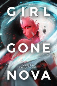 Girl Gone Nova by George Saoulidis