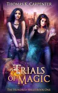 Trials of Magic by Thomas K. Carpenter