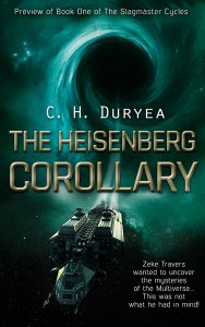 The Heisenberg Corollary (Preview) by C. H. Duryea
