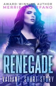 Renegade by Merrie Destefano