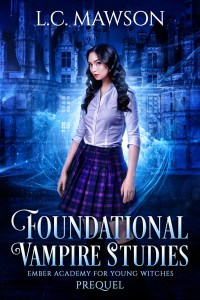 Foundational Vampire Studies by L.C. Mawson