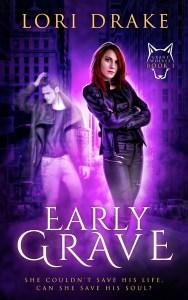 Early Grave by Lori Drake