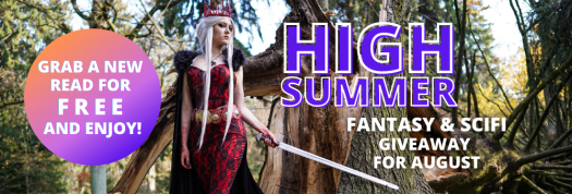 """High Summer - fantasy and Sci Fi Giveaways - """"Grab a new Read for FREE and enjoy!"""" Lady wielding a sword and standing in front of a fallen tree. It's a cool tree with amazing bark."""