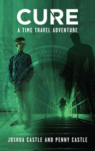 Cure - A Time Travel Adventure by Joshua Castle and Penny Castle