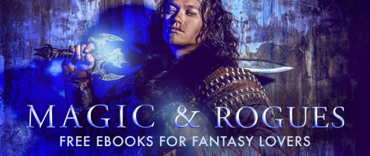 Magic and Rogues Free ebooks for fantasy lovers August Book Promotion