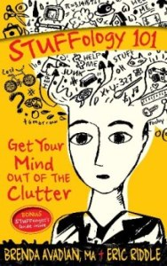 STUFFology-101-Get-Your-Mind-Out-of-the-Clutter-by-Brenda-Avadian-MA-Eric-Riddle