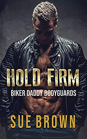 Book Review Hold Firm By Sue Brown