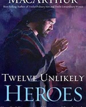 TWELVE UNLIKELY HEROES HC