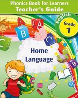 New All-in-One Grade 1 English Home Language Phonics Book for Learners Teacher's Guide