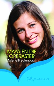 Maya en die operaster