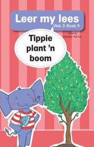 Leer my lees: Vlak 3 Boek 9 : Tippie plant 'n boom