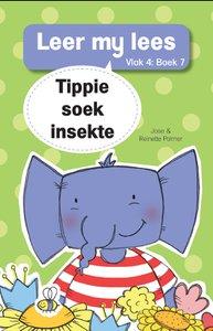 Leer my lees: Vlak 4 Boek 7 : Tippie soek insekte