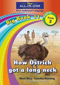 New All-in-One Grade 3 English First Additional Language Big Book 11 : How ostrich got a long neck