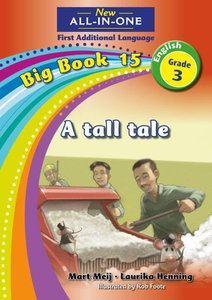 New All-in-One Grade 3 English First Additional Language Big Book 15 : A tall tale