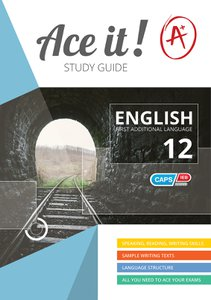 Ace It! - English (FAL) - Gr 12